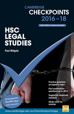 Cambridge Checkpoints HSC Legal Studies 2016-18 by Paul Milgate