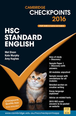 Cambridge Checkpoints HSC Standard English 2016 by Mel Dixon, Kate Murphy, Amy Alrawi