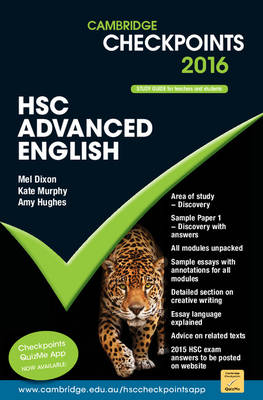 Cambridge Checkpoints HSC Advanced English 2016 by Mel Dixon, Kate Murphy, Amy Alrawi