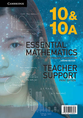 Essential Mathematics for the Australian Curriculum Year 10 Teacher Support Print Option by David Greenwood, David Robertson, Sarah Woolley, Jenny Goodman