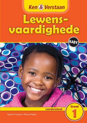 Study and Master Life Skills Grade 1 Caps Learner's Book Afrikaans Translation by Gaynor Cozens, Fairuz Parker
