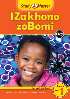 Study and Master Life Skills Grade 1 Caps Learner's Book Isixhosa Translation by Gaynor Cozens, Fairuz Parker