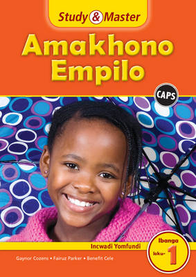 Study and Master Life Skills Grade 1 Caps Learner's Book Isizulu Translation by Gaynor Cozens, Fairuz Parker