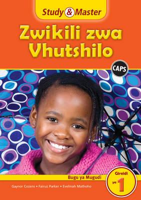 Study and Master Life Skills Grade 1 Caps Learner's Book (Tshivenda Translation) by Gaynor Cozens, Fairuz Parker