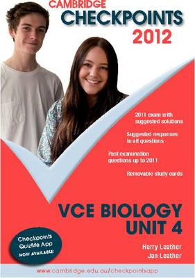 Cambridge Checkpoints VCE Biology Unit 4 2012 by Harry Leather, Jan Leather