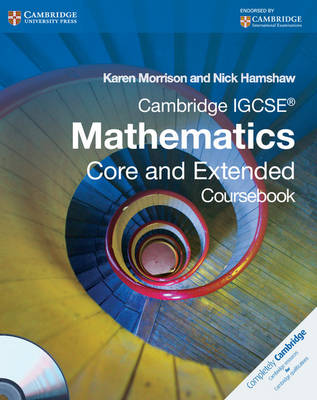 Cambridge IGCSE Mathematics Core and Extended Coursebook with CD-ROM by Karen Morrison, Nick Hamshaw