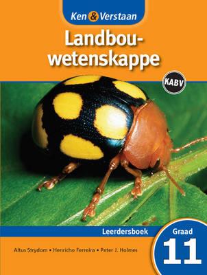 Study and Master Agricultural Sciences Grade 11 CAPS Learner's Book Afrikaans Translation by Altus Strydom, Henricho Ferreira, Peter J. Holmes