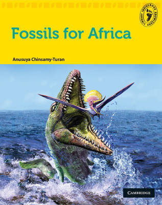 Indigenous Knowledge Library - Fossils of Africa by Anusuya Chinsamy-Turan