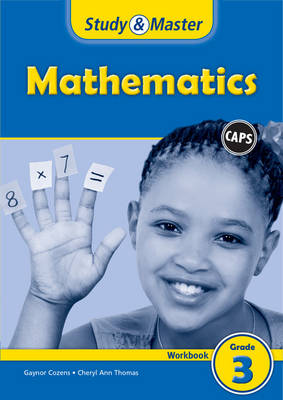 Study and Master Mathematics Grade 3 Caps Workbook by Gaynor Cozens, Cheryl Ann Thomas