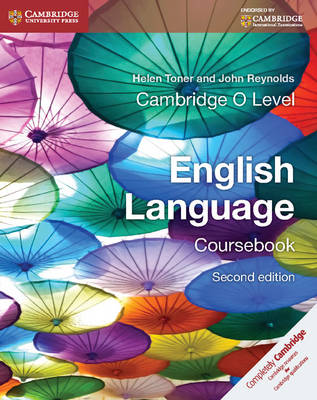 Cambridge O Level English Language Coursebook by Helen Toner, John Reynolds