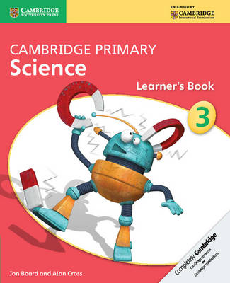 Cambridge Primary Science Stage 3 Learner's Book by Jon Board, Alan Cross