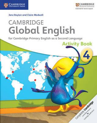 Cambridge Global English Stage 4 Activity Book by Jane Boylan, Claire Medwell