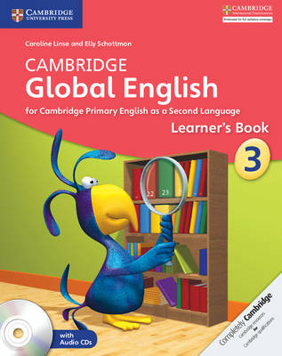 Cambridge Global English Stage 3 Learner's Book with Audio CDs (2) by Caroline Linse, Elly Schottman