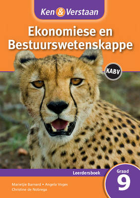 Study and Master Economic and Business Management Grade 9 for CAPS Learner's Book Afrikaans Edition by Marietjie Barnard, Angela Voges, Christine de Nobrega