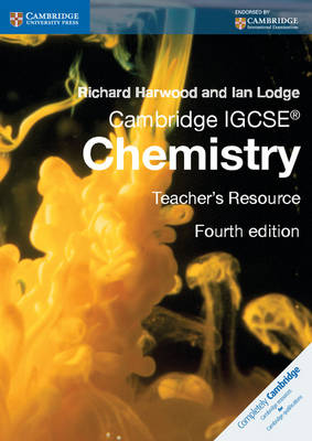 Cambridge IGCSE Chemistry Teacher's Resource CD-ROM by Richard Harwood, Ian Lodge