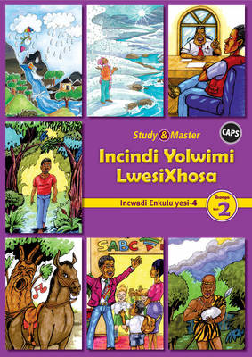 Incindi Yolwimi Lwesixhosa Gr 2: Big Book 4 Home Language by Jacqueline Nondumiso Mdekazi, Cynthia Nikazi Booi, Tommy Ndzima Kabanyane, Christina Ntombomzi Mdekazi