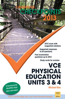 Cambridge Checkpoints VCE Physical Education Units 3 and 4 by Michael Kiss