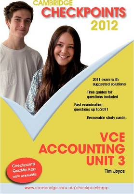Cambridge Checkpoints VCE Accounting Unit 3 by Tim Joyce