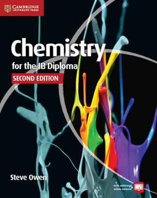 Chemistry for the IB Diploma Coursebook with Free Online Material by Steve Owen, Peter Hoeben, Mark Headlee, Caroline Ahmed