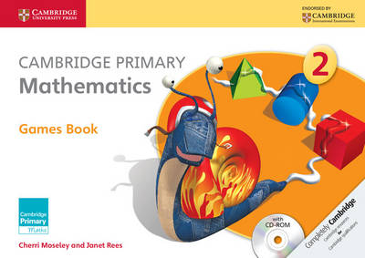 Cambridge Primary Mathematics Stage 2 Games Book with CD-ROM by Cherri Moseley, Janet Rees
