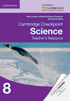 Cambridge Checkpoint Science Teacher's Resource 8 by Mary Jones, Diane Fellowes-Freeman, David Sang