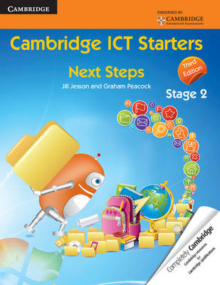 Cambridge ICT Starters: Next Steps, Stage 2 by Jill Jesson, Graham Peacock