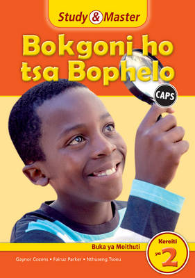 Study and Master Life Skills Grade 2 Caps Learner's Book Sesotho Translation by Gaynor Cozens, Fairuz Parker