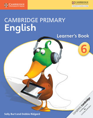 Cambridge Primary English Stage 6 Learner's Book by Sally Burt, Debbie Ridgard