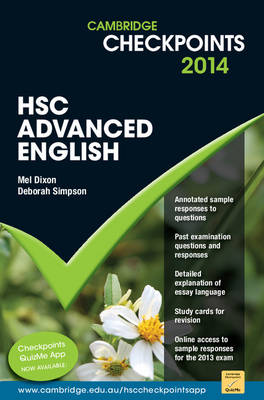 Cambridge Checkpoints HSC Advanced English 2014 by Mel Dixon, Deborah Simpson