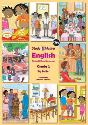 Study and Master English Literacy Grade 2 Big Book 1 Caps First Additional Language by Moeneba Slamang