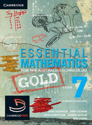 Essential Mathematics Gold for the Australian Curriculum Year 7 by David Greenwood, Bryn Humberstone, Justin Robinson, Jenny Goodman