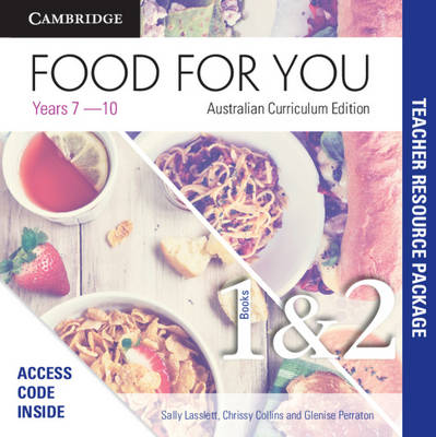 Food for You Australian Curriculum Edition Books 1 and 2 Teacher Resource Package by Sally Lasslett, Glenise Perraton, Chrissy Collins