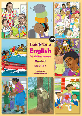 Study and Master English Literacy Grade 1 Big Book 3 Caps First Additional Language by Arabella Koopman