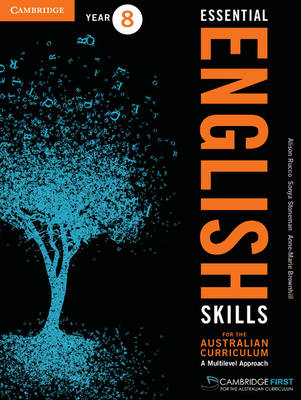 Essential English Skills for the Australian Curriculum Year 8 A Multi-level Approach by Anne-Marie Brownhill, Alison Rucco, Sonya Stoneman