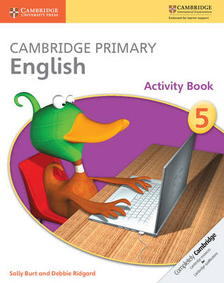 Cambridge Primary English Stage 5 Activity Book by Sally Burt, Debbie Ridgard