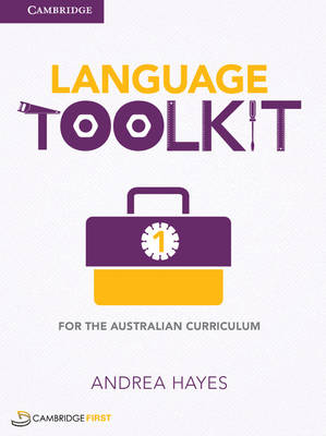 Language Toolkit 1 for the Australian Curriculum by Andrea Hayes