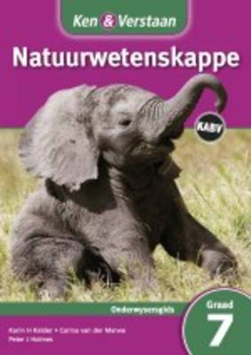 Study and Master Natural Sciences Grade 7 CAPS Teacher's Guide Afrikaans Translation by Karin H. Kelder, Carina van der Merwe