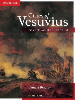 Cities of Vesuvius Pompeii and Herculaneum by Pamela Bradley