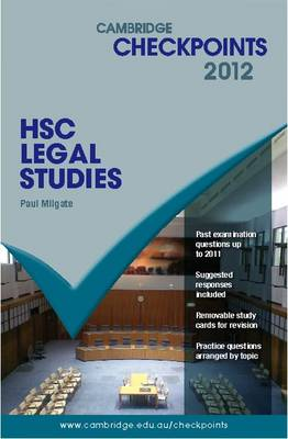 Cambridge Checkpoints HSC Legal Studies 2012 by Paul Milgate
