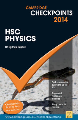 Cambridge Checkpoints HSC Physics 2014-16 by Sydney Boydell, Robert Braidwood