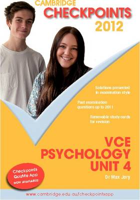 Cambridge Checkpoints VCE Psychology Unit 4 2012 by Max Jory