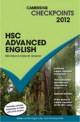 Cambridge Checkpoints HSC Advanced English 2012 by Mel Dixon, Deborah Simpson