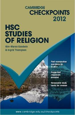 Cambridge Checkpoints HSC Studies of Religion 2012 by Kim-Maree Goodwin, Ingrid Thompson