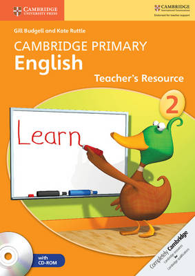 Cambridge Primary English Stage 2 Teacher's Resource Book with CD-ROM by Gill Budgell, Kate Ruttle
