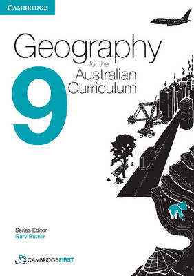 Geography for the Australian Curriculum Year 9 by David Butler, Rex Cooke, David Lergessner, Simon Miller
