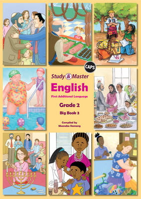 Study and Master English Literacy Grade 2 Big Book 3 Caps First Additional Language by Moeneba Slamang