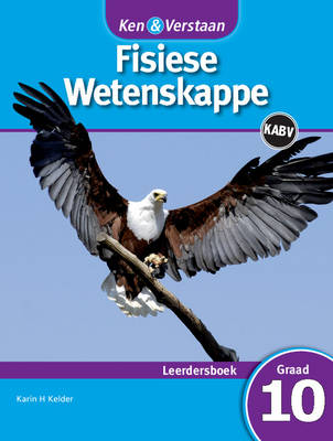 Study and Master Physical Sciences Grade 10 Caps Learner's Book Afrikaans Translation Gr 10: Leerdersboek by Karin H. Kelder