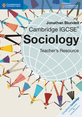 Cambridge IGCSE Sociology Teacher CD-ROM by Jonathan Blundell