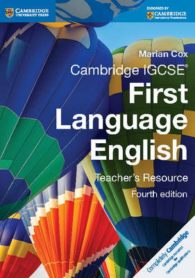 Cambridge IGCSE First Language English Teacher's Resource by Marian Cox