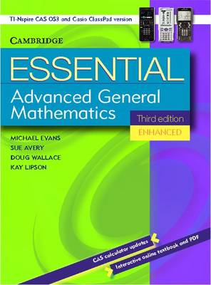 Essential Advanced General Mathematics Third Edition Enhanced TIM/CP Version by Michael Evans, Kay Lipson, Douglas Wallace, Sue Avery